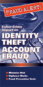 Cyber-Crime Impact on Identity Theft & Account Fraud