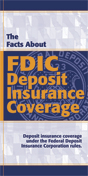 The Facts About FDIC Deposit Insurance Coverage