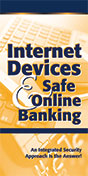 Internet Devices & Safe Online Banking
